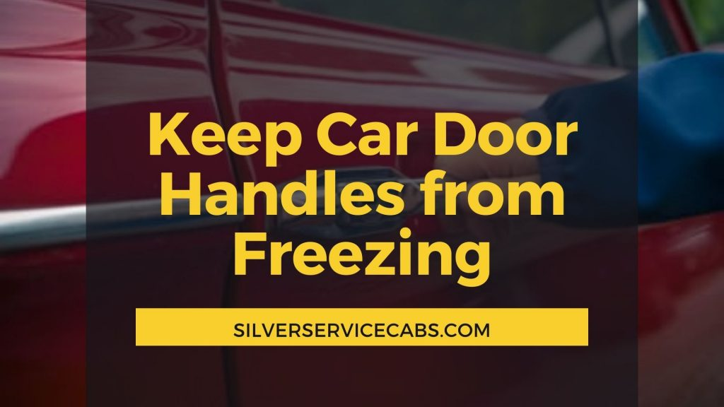 How to Keep Car Door Handles from Freezing You Out Of Your Car