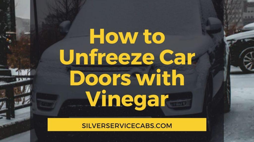 How to Unfreeze Car Doors with Vinegar