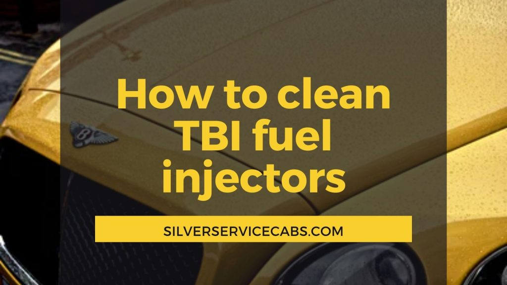 How to clean TBI fuel injectors