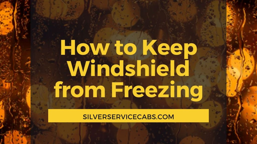 How to Keep Windshield from Freezing While Driving